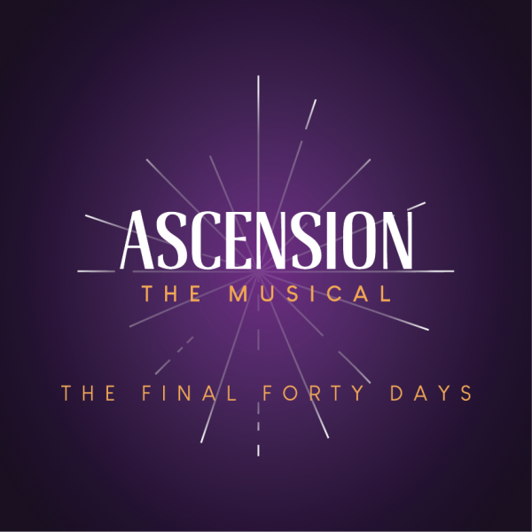 Ascension the Musical